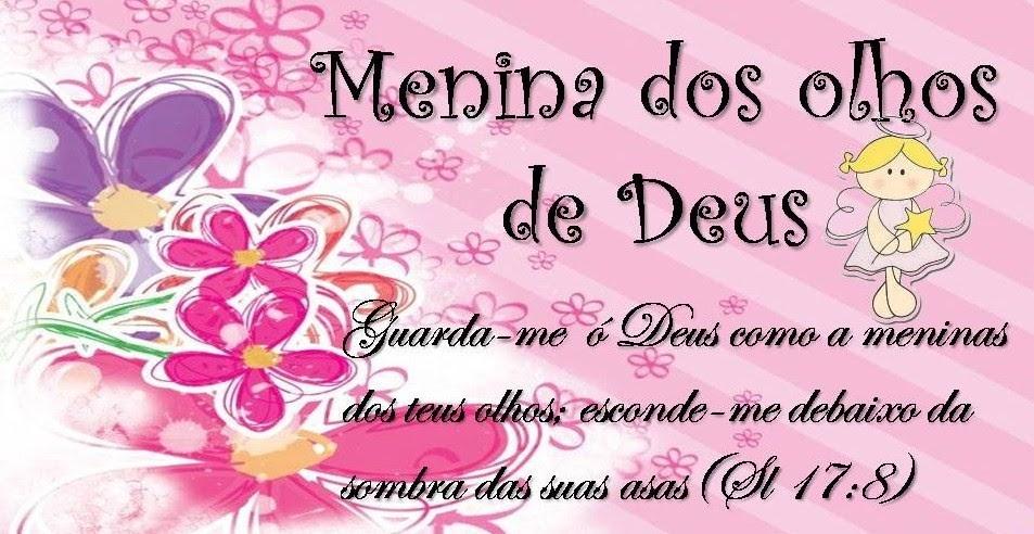 ** Débora Menina Dos Olhos De Deus: Guarda-me Como à