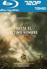 Hasta el último hombre (2016) BDRip m720p / BRRip 720p
