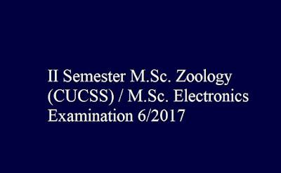 II Semester M.Sc. Zoology (CUCSS) M.Sc. Electronics Examination