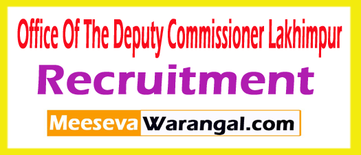 Office Of The Deputy Commissioner Lakhimpur Recruitment