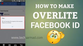 how to make facebook overlite/overload account 2018 tech sarmad