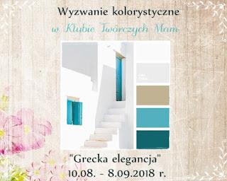 http://klub-tworczych-mam.blogspot.com/2018/08/paleta-sierpniowa-grecka-elegancja.html