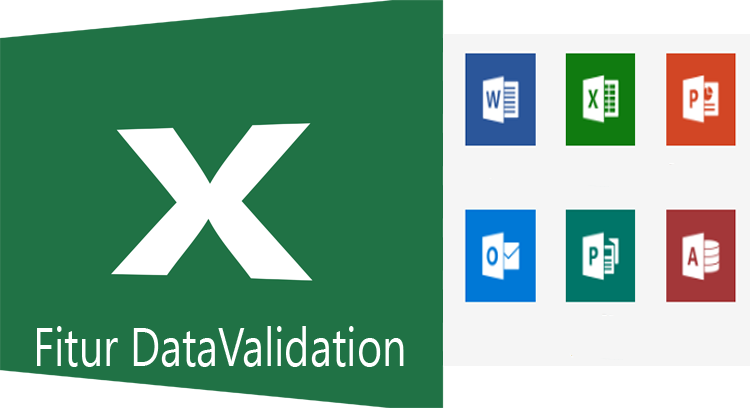 Cara Menggunakan Fitur Data Validation pada Exce