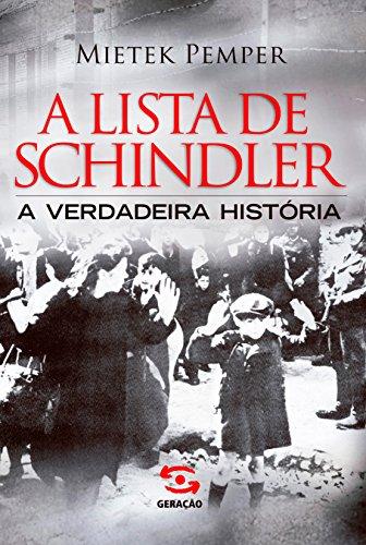 A Lista de Schindler A verdadeira história - Mietek Pemper
