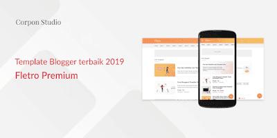 Template Blogger Terbaik 2019 - Fletro Premium