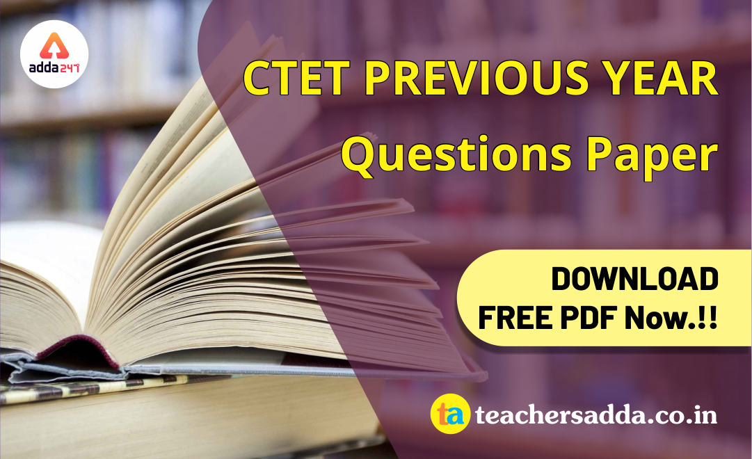 CTET 2019 Previous Year Questions Papers