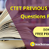 CTET 2019: Previous Year Questions Papers | Download Now