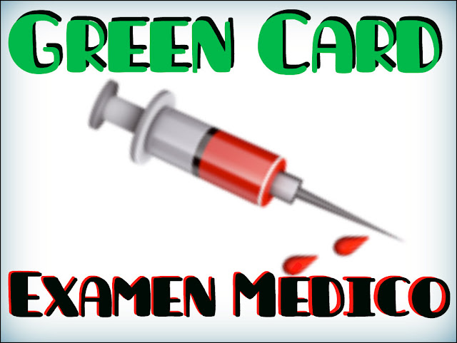 Green Card: Examen Médico