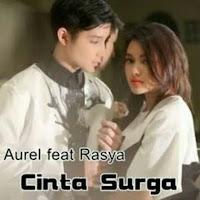 Lirik Lagu Aurel feat Rasya Cinta Surga
