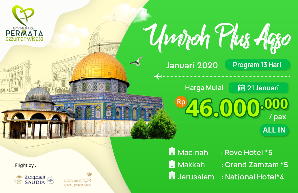Biaya Paket Umroh Januari 2020 Plus Aqso Murah