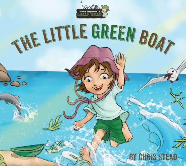 The Little Green Boat (The Wild Imagination of Willy Nilly Book 1) by Chris Stead