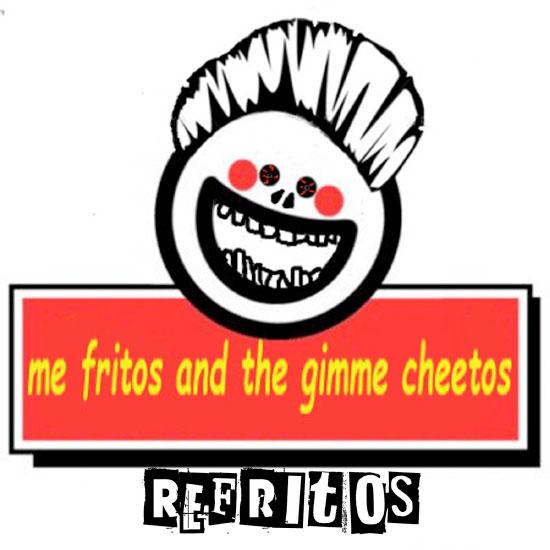 Me Fritos And The Gimme Cheetos stream debut EP 'Refritos'