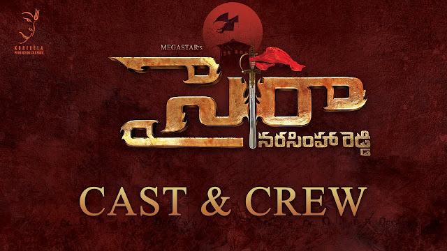 sye-raa-narasimha-reddy-movie-cast-crew