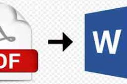 6 Cara Mengubah PDF Ke Word Secara Online Dan Offline