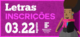 IFPB publica edital de licenciatura em letras; vagas em Picuí e mais 3 campi