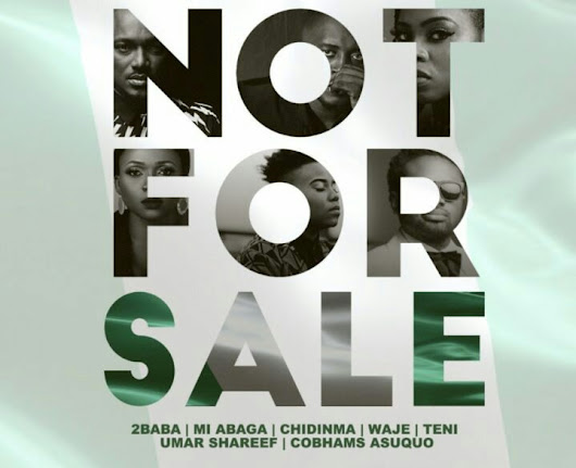 [Download Music] 2Baba x MI Abaga x Teni x Waje x Chidinma x Cobhams – Not For Sale