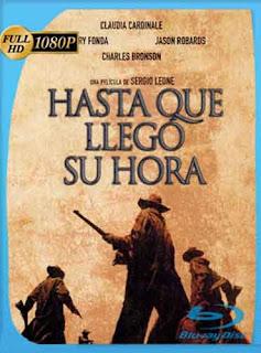Hasta Que LLego Su Hora 1968 HD [1080p] Latino [GoogleDrive] DizonHD