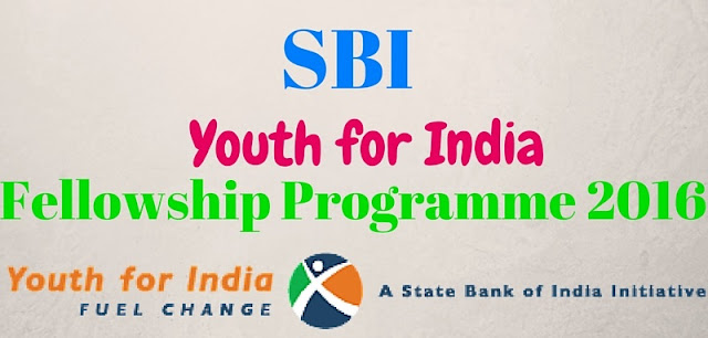 SBI,Youth for India fellowship,YFI programme 2016