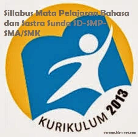 Sillabus Bahasa Dan Sastra Sunda Sd Smp Sma Smk Kurikulum