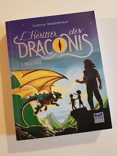 L'Héritier des Draconis, tome 1 : Draconia de Carina Rozenfeld