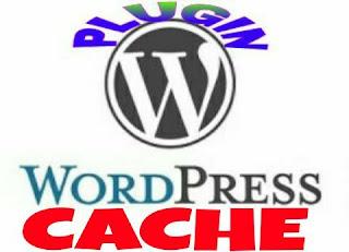 Daftar Plugin Cache Terbaik Untuk Wordpress