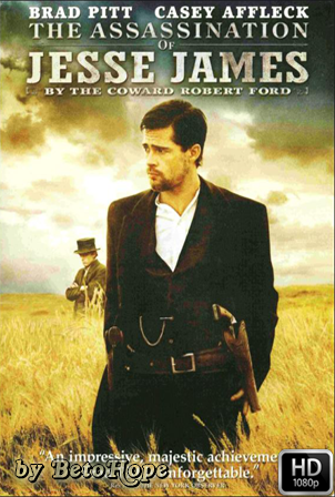 El Asesinato De Jesse James Por El Cobarde Robert Ford [1080p] [Latino-Ingles] [MEGA]