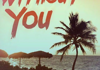 Without you ~ Harman Melville