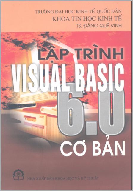 [EBOOK] Lập trình Visual Basic 6.0 cơ bản - TS Đặng Quế Vinh