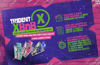 "Promoção  ""TRIDENT XBNB"""