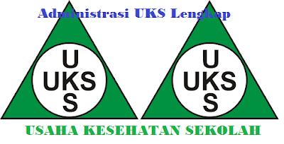 UKS SD, SMP, SMA Contoh Program UKS (Usaha Kesehatan Sekolah) Format Word