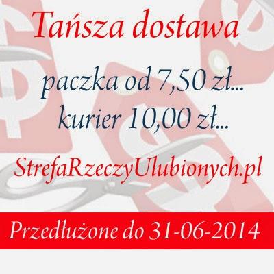 http://strefaulubiona.blogspot.com/2014/06/tansza-dostawa-w-strefie-rzeczy.html