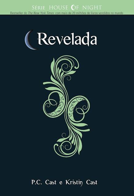 Revelada - Kristin Cast, P.C. Cast