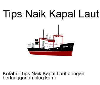 tips naik kapal laut