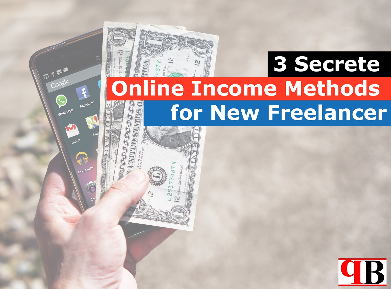 3 Secrete Online Income Methods for New Freelancer
