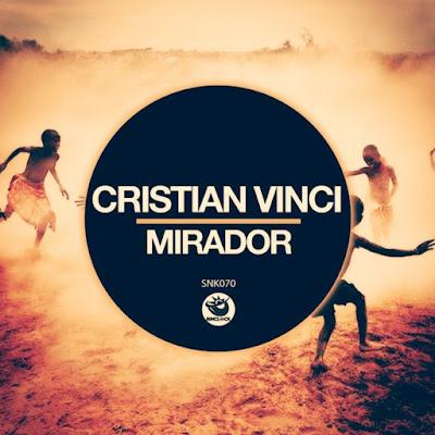 Cristian Vinci - Mirador (Original Mix) 2018