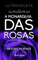 Ultravioleta A monarquia das rosas