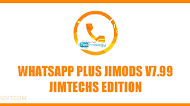 Download WhatsApp Plus JiMODs v7.99 Jimtechs Edition