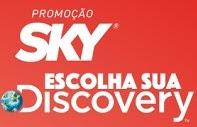 Promoção Sky Canal Discovery 2018 Escolha Sua Discovery