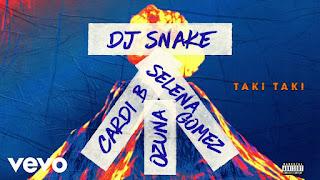 Arti Lirik Lagu DJ Snake - Taki Taki ft. Selena Gomez