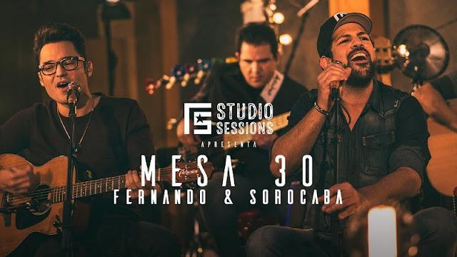 Fernando e Sorocaba - Mesa 30