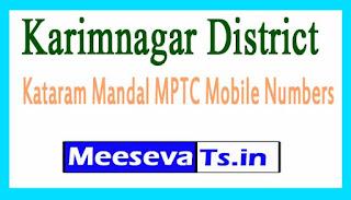 Kataram Mandal MPTC Mobile Numbers List Karimnagar District in Telangana State
