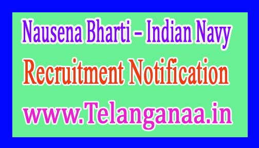 Indian Navy Nausena Bharti Recruitment Notification 2017