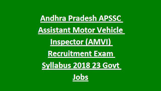 Andhra Pradesh APSSC Assistant Motor Vehicle Inspector (AMVI) Recruitment Exam Syllabus 2018 23 Govt Jobs