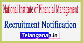 National Institute of Financial Management NIFM Recruitment Notification 2017