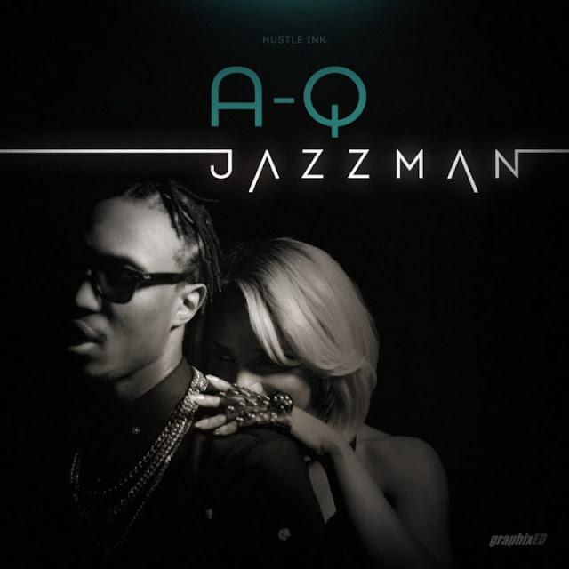 Video: A-Q – Jazzman