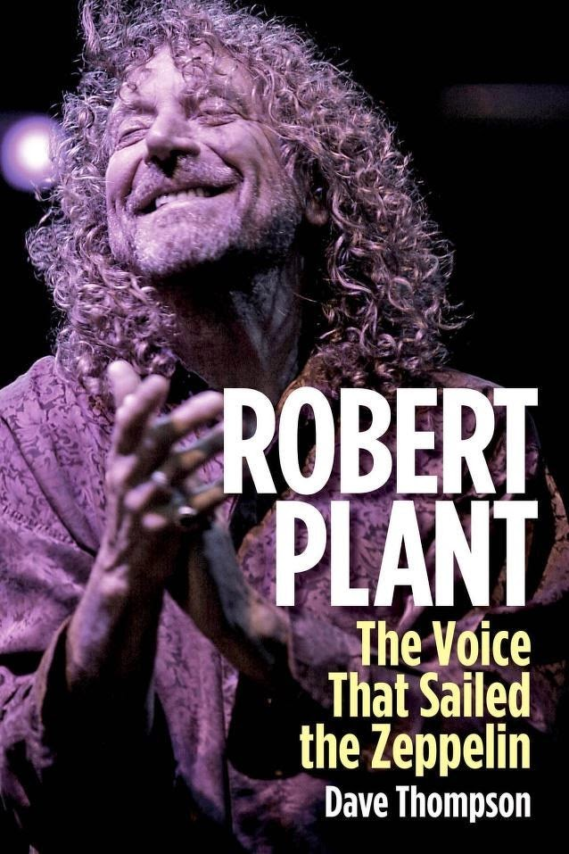 Robert Plant - The Voice that Sailed The Zeppelin