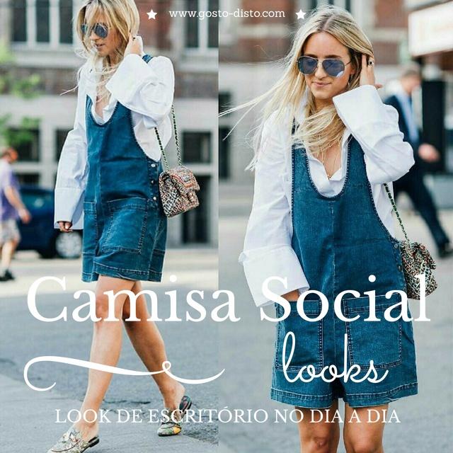 Como usar look do trabalho no dia a dia - camisa social