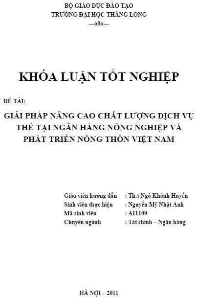 Giải pháp nâng cao chất lượng dịch vụ thẻ tại Ngân hàng Nông nghiệp và Phát triển Nông thôn Việt Nam - Nguyễn Mỹ Nhật Anh