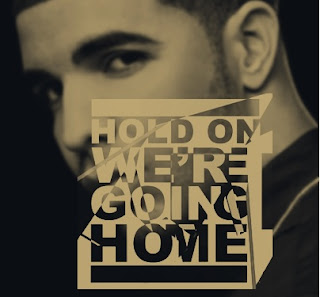drake hold on were going home lyrics