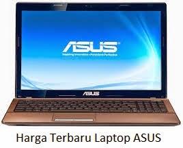 Daftar Harga Terbaru Laptop ASUS